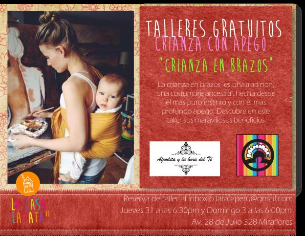 Taller y Charla sobre la importancia de la Crianza en Brazos